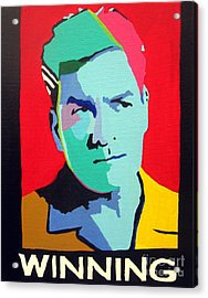 Charlie Sheen Winning Acrylic Print by Venus