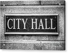 Chicago City Hall Sign In Black And White Acrylic Print by Paul Velgos