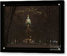 Christmas Greeting Card Notre Dame Golden Dome In Night Sky And Snow Acrylic Print by John Stephens