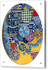Circle Dance Acrylic Print by Gregory Carrico
