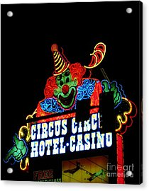 Circus Circus Sign Vegas Acrylic Print by John Malone