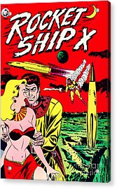 Classic Comic Book Cover - Rocket Ship X - 1225 Acrylic Print by Wingsdomain Art and Photography