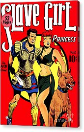 Classic Comic Book Cover - Slave Girl Princess - 1110 Acrylic Print by Wingsdomain Art and Photography