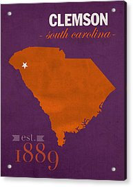 Clemson University Tigers College Town South Carolina State Map Poster Series No 030 Acrylic Print by Design Turnpike