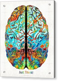 Colorful Brain Art - Just Think - By Sharon Cummings Acrylic Print by Sharon Cummings