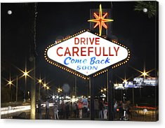 Come Back Soon Las Vegas  Acrylic Print by Mike McGlothlen