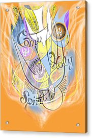 Come Holy Spirit Come Acrylic Print by Anne Cameron Cutri