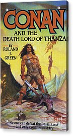 Conan And The Death Lord Of Thanza 1997 Acrylic Print by The Advertising Archives