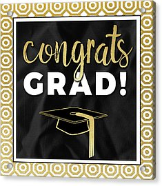 Congrats Grad! In Gold Acrylic Print by Aubree Perrenoud