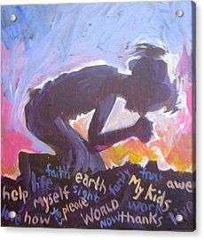 Daily Prayer Acrylic Print by Tilly Strauss