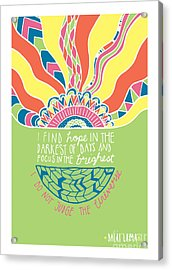 Dalai Lama Quote Acrylic Print by Susan Claire
