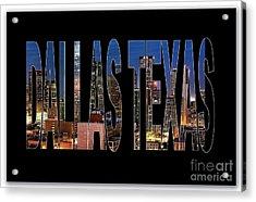 Dallas Texas Skyline Acrylic Print by Marvin Blaine