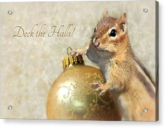 Deck The Halls Acrylic Print by Lori Deiter