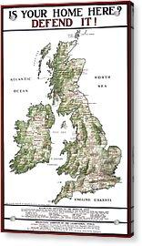 Defend The United Kingdom - 1915 Acrylic Print by Daniel Hagerman