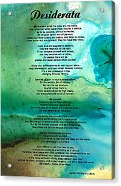 Desiderata 2 - Words Of Wisdom Acrylic Print by Sharon Cummings