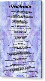 Desiderata 3 - Words Of Wisdom Acrylic Print by Sharon Cummings
