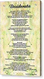 Desiderata 5 - Words Of Wisdom Acrylic Print by Sharon Cummings