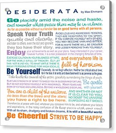 Desiderata - Multi-color - Square Format Acrylic Print by Ginny Gaura