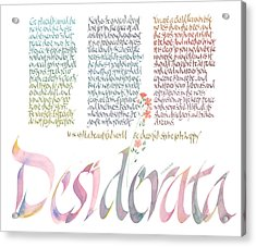 Desiderata Acrylic Print by Dave Wood