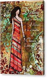 Destiny Inspirational Christian Art Acrylic Print by Janelle Nichol
