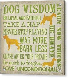 Dog Wisdom Acrylic Print by Debbie DeWitt