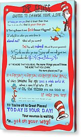 Dr Seuss - Quotes To Change Your Life Acrylic Print by Georgia Fowler