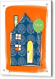 Dream House Acrylic Print by Linda Woods