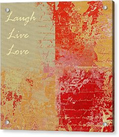 Feuilleton De Nature - Laugh Live Love - 01at01 Acrylic Print by Variance Collections