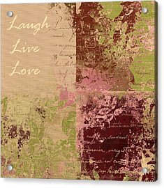 Feuilleton De Nature - Laugh Live Love - 01c4at Acrylic Print by Variance Collections
