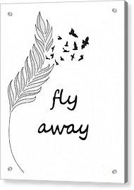 Fly Away Acrylic Print by Jennifer Kimberly