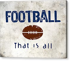 Football That Is All Acrylic Print by Flo Karp