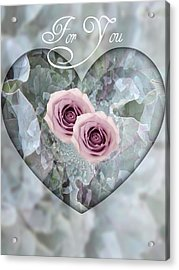For You Acrylic Print by Shirley Sirois