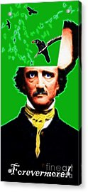 Forevermore - Edgar Allan Poe - Green - With Text Acrylic Print by Wingsdomain Art and Photography