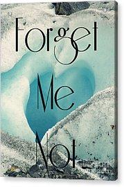 Forget Me Not Acrylic Print by Jennifer Kimberly