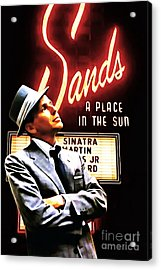Frank Sinatra I Did It My Way 20150126brun V2 Acrylic Print by Wingsdomain Art and Photography
