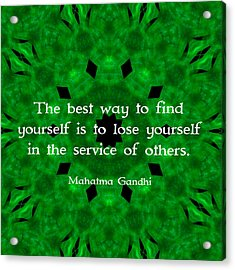 Gandhi Inspirational Quote About Self-help  Acrylic Print by Quintus Wolf