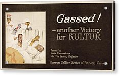 Gassed! World War I Cartoon Acrylic Print by Library Of Congress