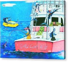 Gills Gone Wild Acrylic Print by Karen Rhodes