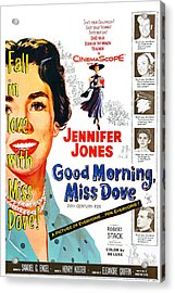 Good Morning, Miss Dove, Us Poster Acrylic Print by Everett