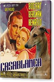 Greyhound Art - Casablanca Movie Poster Acrylic Print by Sandra Sij