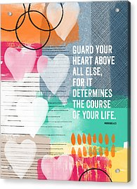 Guard Your Heart- Contemporary Scripture Art Acrylic Print by Linda Woods