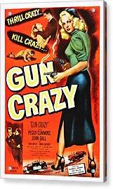 Gun Crazy, Peggy Cummins, John Dall Acrylic Print by Everett