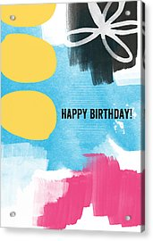 Happy Birthday- Colorful Abstract Greeting Card Acrylic Print by Linda Woods