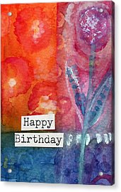 Happy Birthday- Watercolor Floral Card Acrylic Print by Linda Woods