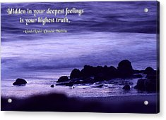 Hidden In Your Deepest Feelings Acrylic Print by Mike Flynn