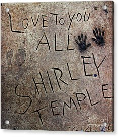 Hollywood Chinese Theatre Shirley Temple 5d29050 Acrylic Print by Wingsdomain Art and Photography