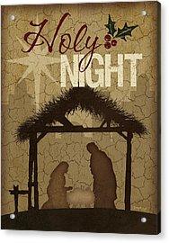 Holy Night Nativity Acrylic Print by Jennifer Pugh