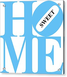 Home Sweet Home 20130713 Blue White Black Acrylic Print by Wingsdomain Art and Photography