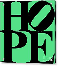 Hope 20130710 Black Green Acrylic Print by Wingsdomain Art and Photography
