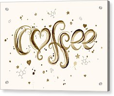 I Love Coffee Acrylic Print by Olga Shvartsur